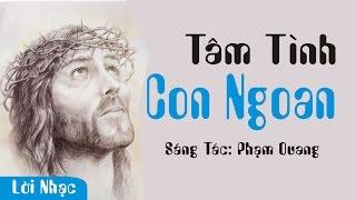 Tâm Tình Con Ngoan 4 - Phạm Quang