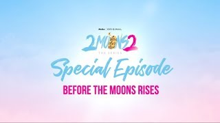 2Moons2 The Series  SPOT 2MOONS2 SPECIAL EPISODE   Mello Thailand