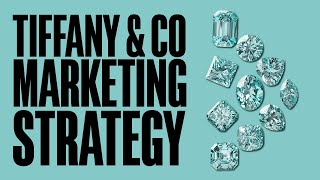 Tiffany & Co Marketing Strategy to Use for Scaling a Jewelry Brand Internationally