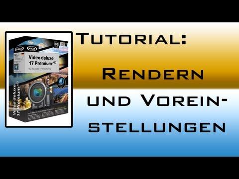 MAGIX Video deluxe - Rendern und Voreinstellungen - Tutorial