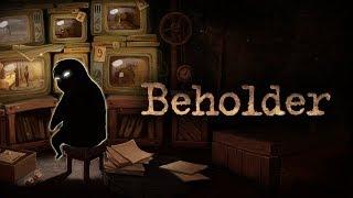 Beholder #4 Доверие и Забота