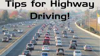 How to Make Highway Driving EASY! Tips for New Drivers!