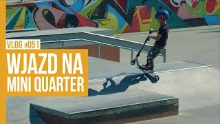 WJAZD NA MINI QUARTER / VLOG #51