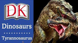 Dinosaurs: Tyrannosaurus