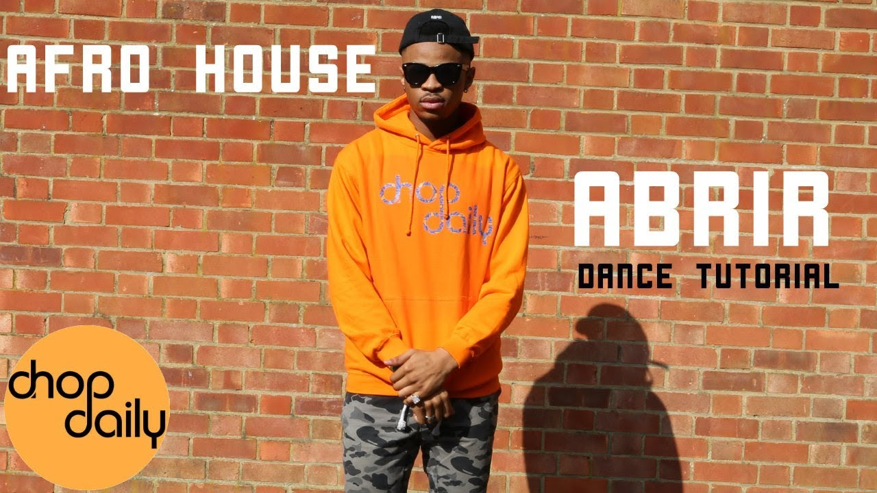 """How To Abrir """"Afro House"""" (Dance Tutorial) 