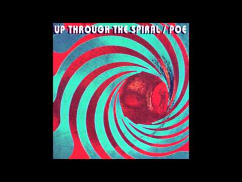 Poe - Up Up Through The Spiral