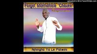 Forget Makhahlele Swivuya swa Swihlangi.mp3