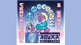 Crack Ignaz & Wandl - Geld Leben Intro
