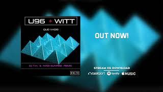 U 96 feat. Joachim Witt - Quo Vadis (DJ T.H. & Nadi Sunrise Psylift Remix)