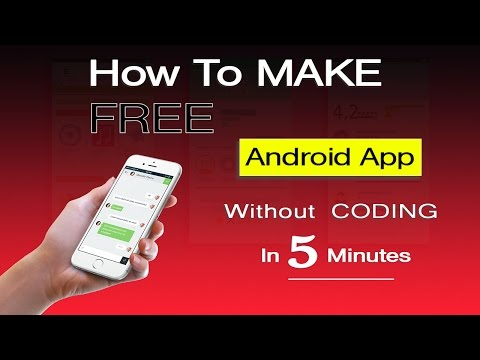 How To Create An Android App In Just 5 Minutes (Without Coding Or Programming Skills)