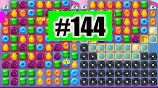 Candy Crush Jelly Saga Level 144 Done!