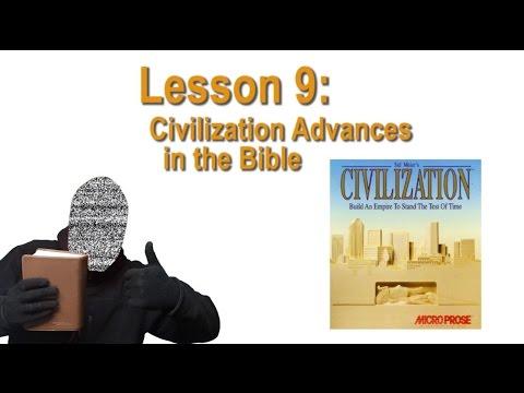Remedial Bible Lesson 9 - Civilization Advances in the Bible