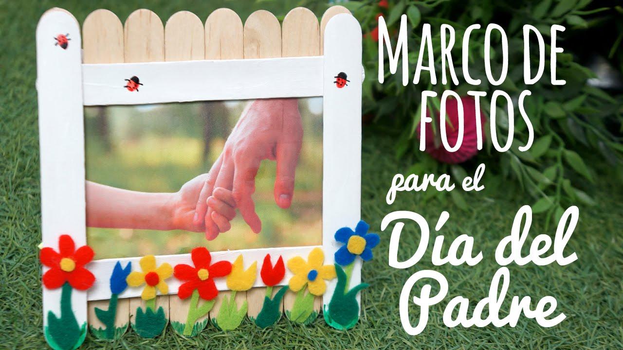 Marco de fotos para el Día del Padre – Manualidades para el Día del ...