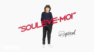 Raphael - Soulève-moi - Balavoine(s) (audio)
