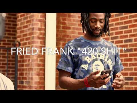 """Fried frank """"420 Shit"""" """"New 200""""(official Audio) PROD by king wonka"""