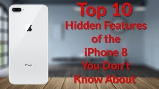 Top 10 Hidden Features of the iPhone X or iPhone 8 - YouTube Tech Guy