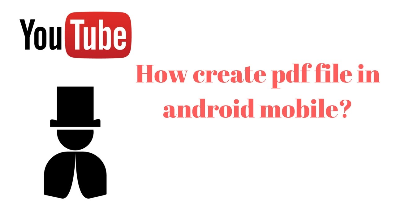 how create pdf file in android mobile?