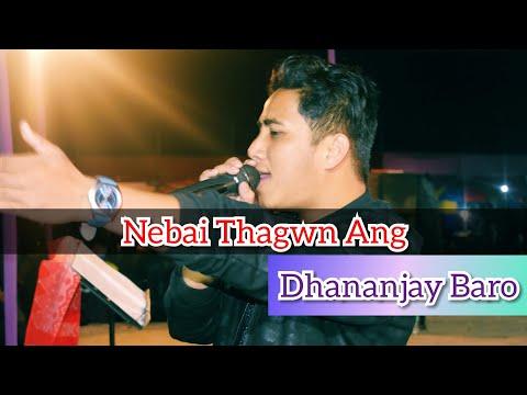 Nebai Thagwn Ang Live Performance By Dhananjay Boro