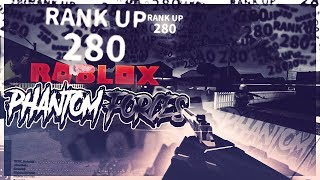 RANK 280 IN PHANTOM FORCES!? (roblox)