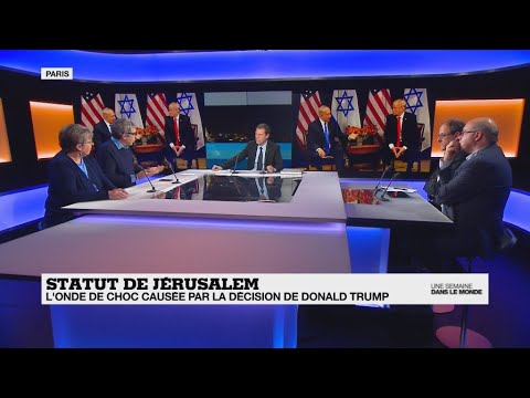 Statut de Jérusalem : l'onde de choc causée par la décision de Donald Trump ? (Partie 1)