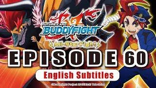 [Sub][Episode 60] Future Card Buddyfight X Animation