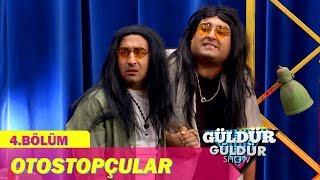 Güldür Güldür Show 4.Bölüm - Otostopçular