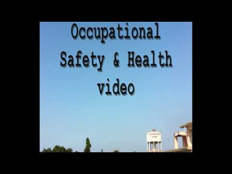 Occupational Safety & Health video : Safety in Workplace