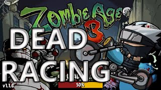 Zombie Age 3 Gameplay : Zombie Racing! ***New way to play!***