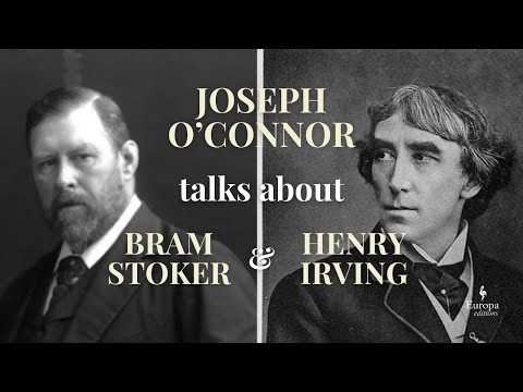 #OurBrilliantFriends: Joseph O'Connor on Bram Stoker and Henry Irving, protagonists of SHADOWPLAY