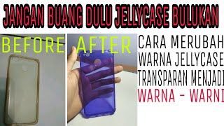 Video Cara Merubah Warna JELLY CASE HP Yang Sudah Buluk Menjadi BERWARNA Dan KINCLONG download MP3, 3GP, MP4, WEBM, AVI, FLV September 2018