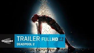 Deadpool 2 (2018) oficiální HD trailer [CZ TIT]