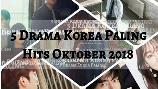 5 Drama Korea Hits bulan Oktober 2018