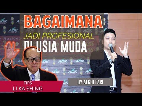 Bagaimana jadi profesional di usia muda ala Li Ka Shing?? by Alghi Fari Hasibuan
