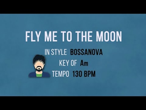 Fly Me To The Moon - Karaoke Baking Track - Bossanova