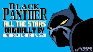 All The Stars (from Black Panther) [8 Bit Tribute to Kendrick Lamar & SZA] - 8 Bit Universe