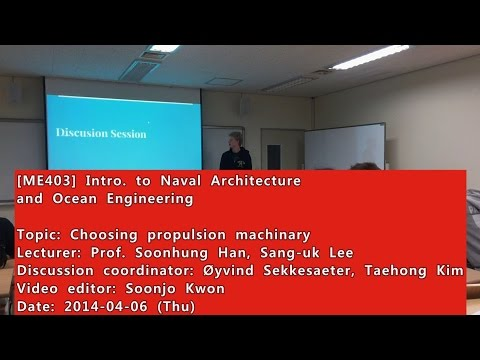 Introduction to Naval Architecture and Ocean Engineering : Choosing Propulsion Machinery