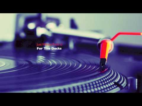 For The Decks - Just Wanna Fuck U