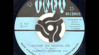 Clarence Thompson - Welcome the morning sun & Drinks