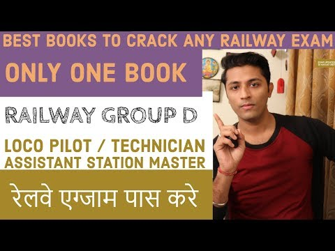 Best Books To Crack Railway Exams :- Group D , Assistant Loco Pilot , Station Master
