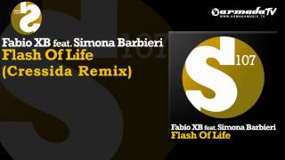 Fabio XB feat. Simona Barbieri - Flash Of Life (Cressida Remix)