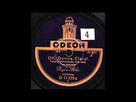 Oh, Donna Clara! / Dajos Bela & Orchester, Gesang Alfred Strauß