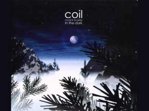 Coil - Musick To Play In The Dark [1999]