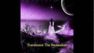 Transwave-The Rezwalker