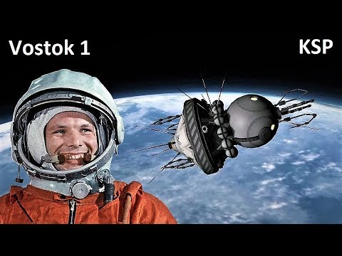 Space Race KSP - Vostok 1 - Making History