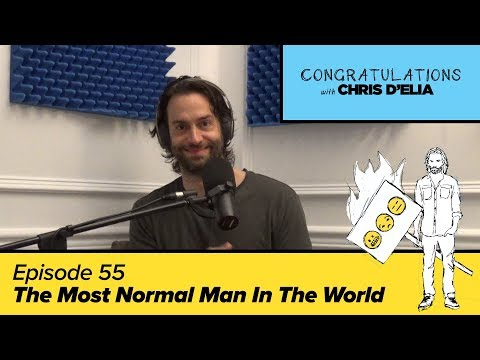 Congratulations Podcast w/ Chris D'Elia | EP55 - The Most Normal Man In The World