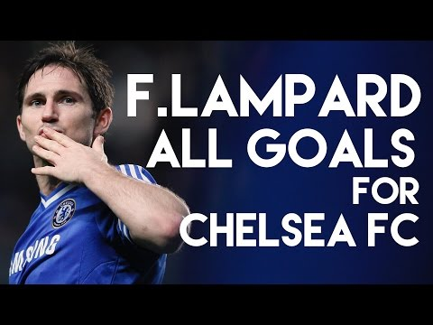 Chelsea Legend ❤ Frank Lampard all goals for Chelsea FC - The Blues TV
