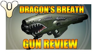 DESTINY - DRAGONS BREATH GAMEPLAY AND GUN REVIEW
