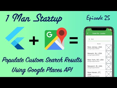 (Ep 25) How to Populate Custom Search Results With Locations Using Google Places AutoComplete API