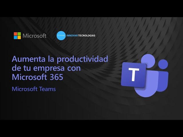 Webinar Productividad en Microsoft Teams