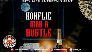 Konflic - Man A Hustle [Dark Thoughts Riddim]  September 2019